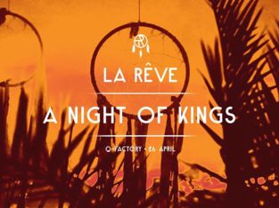 La Rêve - A Night of Kings (techno/house)