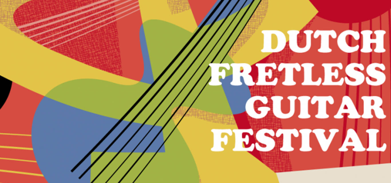 Dutch Fretless Guitar Festival